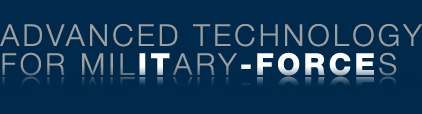 Advanced Technology for Military-Forces